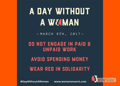 @womensmarch is calling for a #DayWithoutAWoman on Int'l Women's Day, 3/08